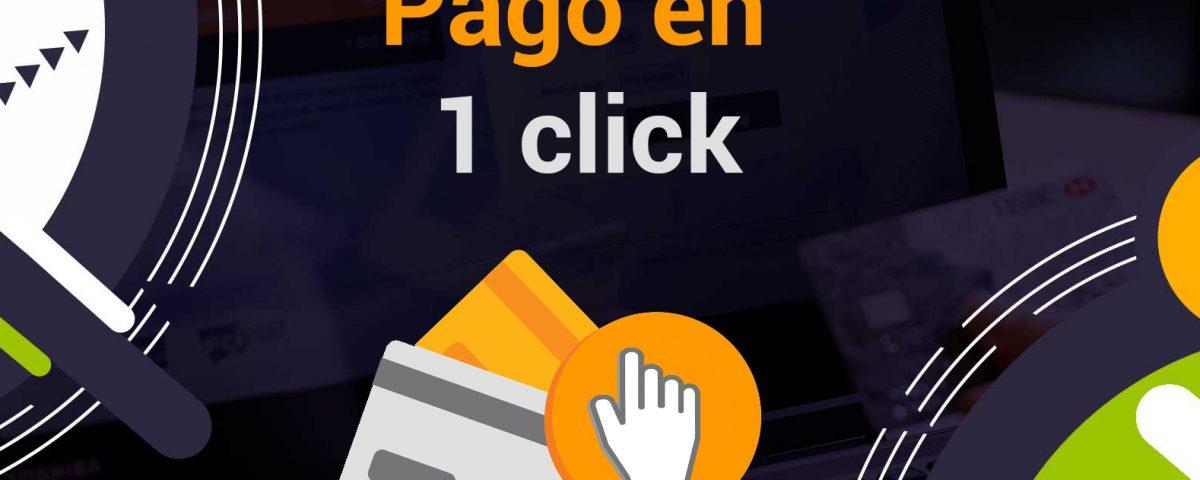 Pago en un click